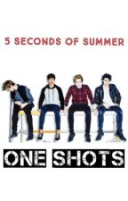 5 Seconds of Summer One Shots by ghostofyou1996