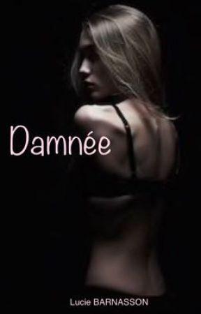 Damnée by LucieBarnasson