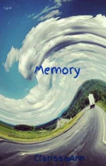 Memory by ClarissaAnn
