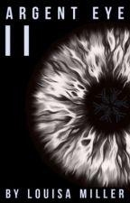 Argent Eye: Abominations by ArtsyB