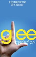 GLEE carried on by riverdalestorytime