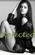 Rejected by imabitextraordinary