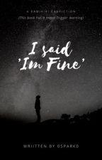 I'm fine|KiriDenki|Triggering| by 0Spark0