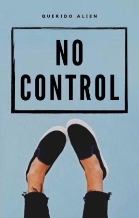 NO CONTROL by noorallien