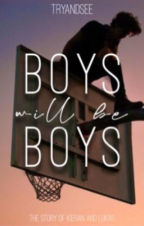 Boys Will Be Boys (v.2) by TryandSee