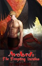 Avelard, The Tempting Incubus by maykellogs