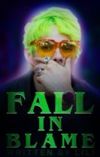 FALL IN BLAME | | A. KNIGHT by h2oparx