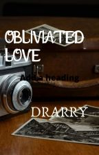 Obliviated Love by dracolovedraco