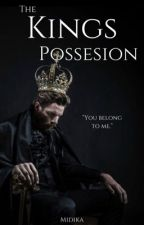 The King's Possession by Midika