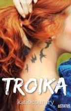 Troika   C.E. by katiecountry