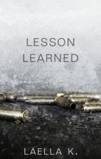 Lesson Learned *An urban story* by LaellaKaella