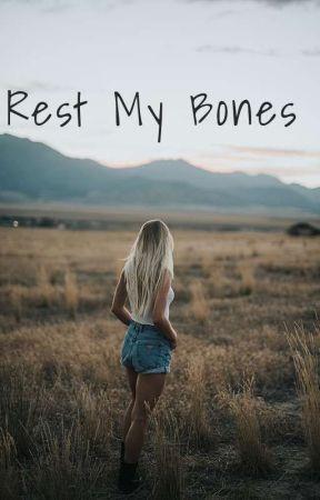 Rest My Bones by third_grader