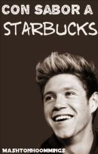 Con sabor a Starbucks [Niall Horan] by MashtonHoommings