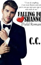 Falling for Shannon (Field Romance) [To Be Published] by CeCeLib