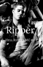 Ripper - Hell Rider's MC #1 - by BeWhoYouAre--