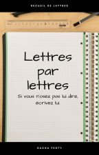 Lettres par lettres by Khinnhart