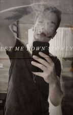 Let me down slowly | KxK by _Learis_