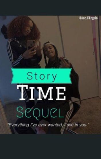 Story Time- Sequel (Fem & Fem)