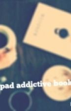 Wattpad Addictive Books by love_ursmile