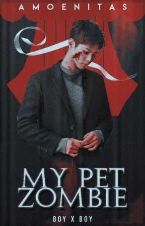 My Pet Zombie [BxB] by amoenitas