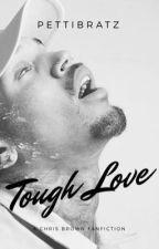 Tough Love by pettibratz