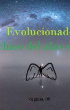 Evolucionados El chico alas negras by virginia_08