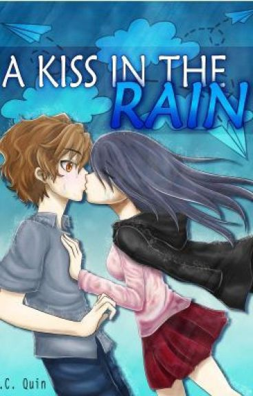 A Kiss In The Rain By i_love_kyle (Copy)