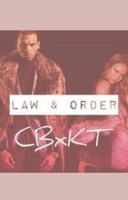 Law and Order (CB X KT) by wetforbreezy