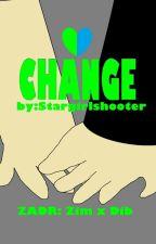 CHANGE:  ZADR fanfiction (Read description) by stargirlshooter