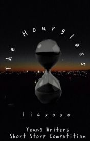 The Hourglass by liaxoxo