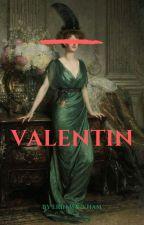 Valentin by EGWwrites