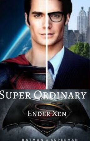 Super Ordinary (A Batman-Superman MxM tale) by EnderXen