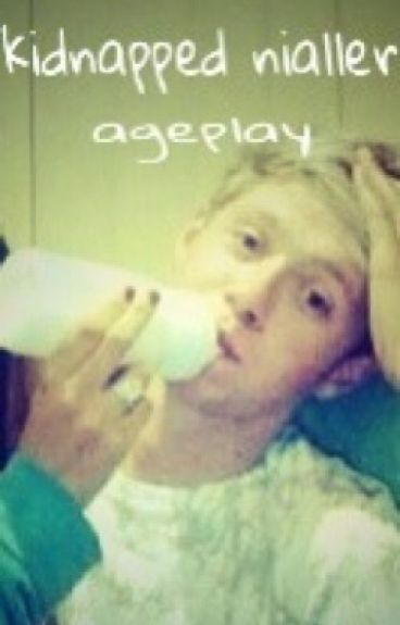 Kidnapped nialler (ageplay)