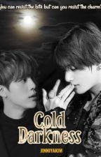 Cold Darkness | TaeJin by jinniyakim
