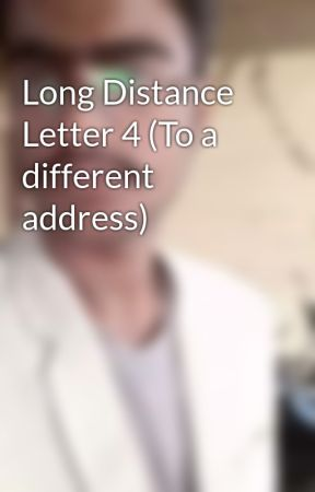 Long Distance Letter 4 (To a different address)  by ShikharPathak