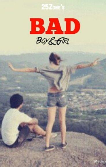 BAD, Boy&Girl [Editing]