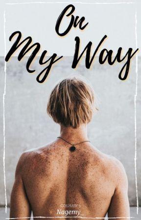 On My Way by Nagemy_