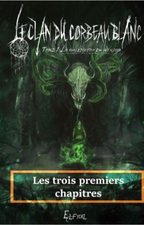 Le clan du corbeau blanc : La malédiction du wendigo (Extrait) by Elfydil