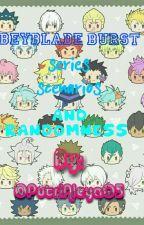 Beyblade Burst Series Scenarios And Randomness  by PutriAleya05