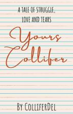 Yours Collifer by ColliferDel