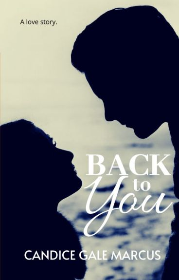 BACK TO YOU (Fully Updated)
