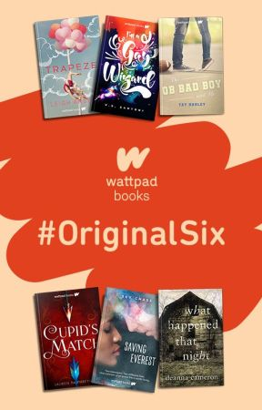 The #OrginalSix Wattpad Books by WattpadBooks
