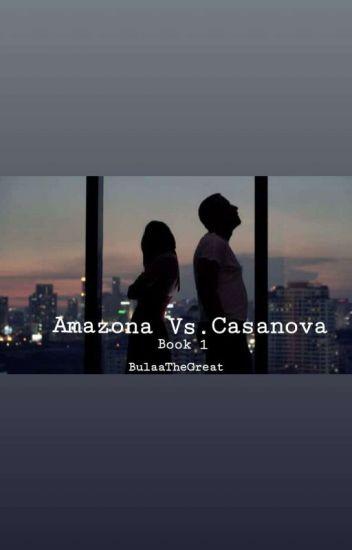 Amazona Vs. Cassanova Book 1 (Under Editing)