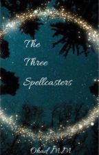 The Three Spellcasters by LittleMapleleafs