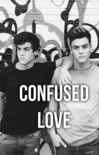 Confused Love (Dolan Twins) by TheNamesMadii