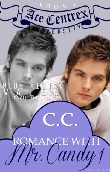 ACE CENTREX UNIVERSITY 1: Romance with Mr. Candy 1 [To Be Published]