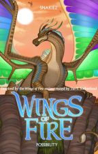 Wings of Fire: Possibility by Sunniedew