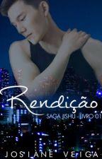 Rendição (Romance Gay) by JosianeVeiga