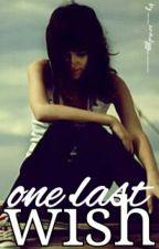 ✓ one last wish ~ L.H. by cuddlekeek