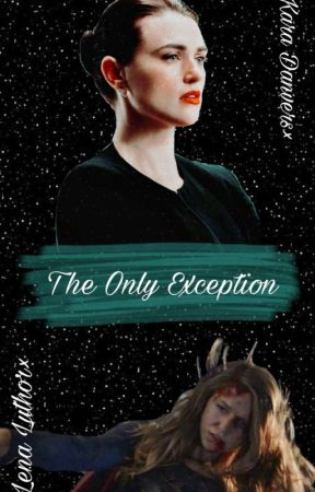 The Only Exception by Danvers24